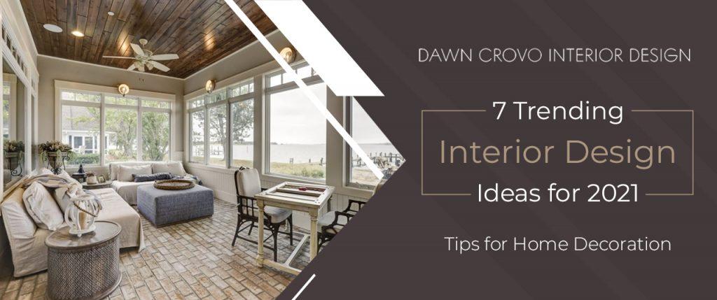 Interior Design Ideas for 2021